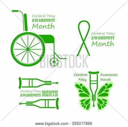 Cerebral Palsy Awareness Month In March. Grey And Green Emblems With Wheelchair And Crutches. Banner