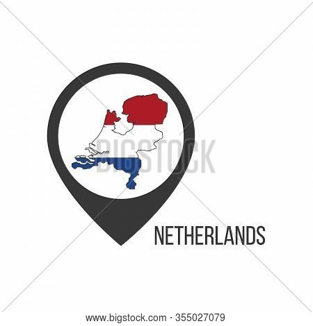 Map Pointers With Contry Netherlands. Netherlands Flag. Stock Vector Illustration Isolated On White