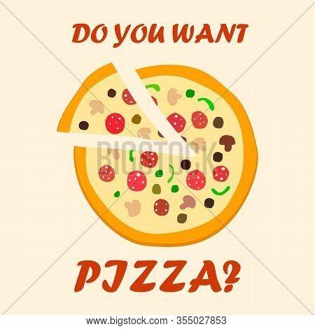 Pizzeria Cartoon Advertisement Poster Concept. Italian Takeout Food Flat Vector Illustration. Pizza