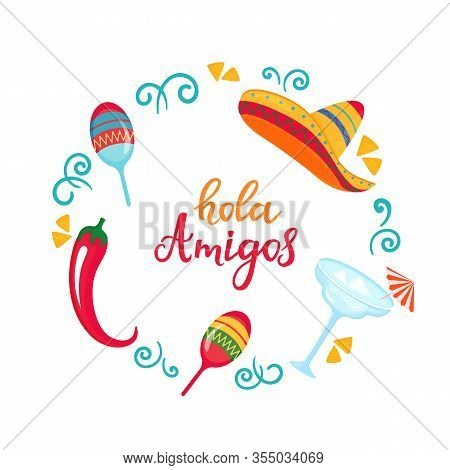 Hola Amigos Poster With Sombrero, Maracas, Margarita And Chili Pepper