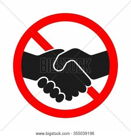 Handshake Ban Icon Isolated. Stop Handshake Sign. Handshake Forbidden Sign. No Handshake Vector Icon