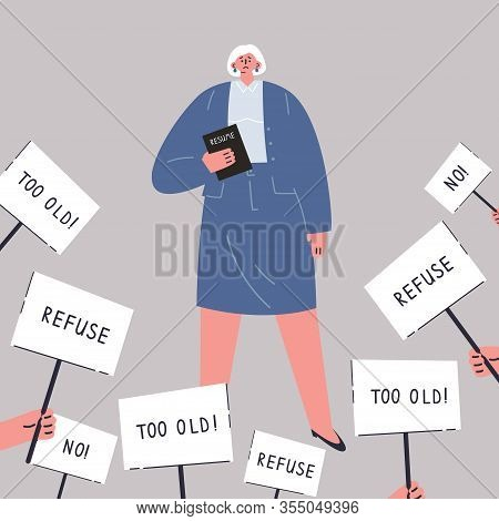 Age Discrimination.old Woman Is Looking For A Job.refusal To Work For An Old Candidate.employment Pr
