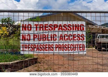 No Trespassing No Public Access Trespassers Prosecuted Sign At Demolition Building Site