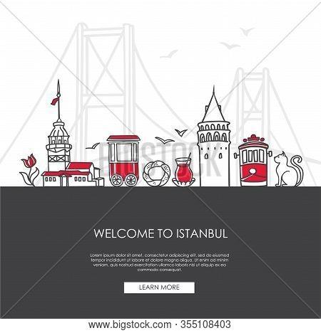 Vector Illustration Welcome To Istanbul, Turkey. Famous Turkish Landmarks In Modern Flat Style.  Lan