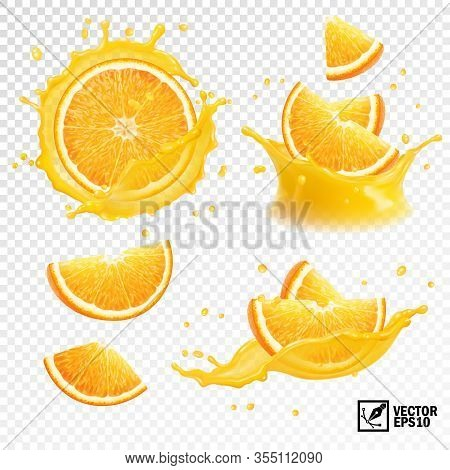 3d Realistic Set Of Isolated Different Vector Splashes Of Orange Juice With Slices And Slices Of Ora
