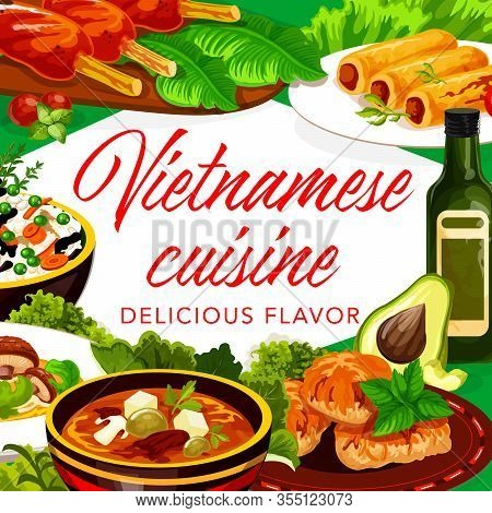 Vietnamese Cuisine Meat And Fish Dishes, Desserts. Vector Frame Of Vegetable Rice, Beef Soup Pho Bo