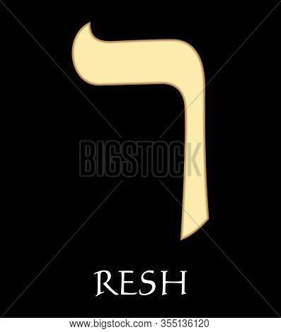 Hebrew Letter Resh, Twentieth Letter Of Hebrew Alphabet, Meaning Is Head, Gold Design On Black Backg