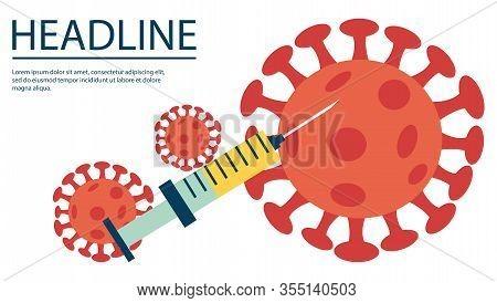 Covid-19. Sars Disease, Coronaviruses. The Coronavirus Causes The Severe Illness Sars . Big Syringe.