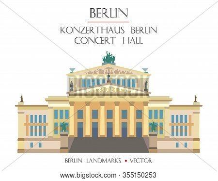 Colorful Vector Сoncert Hall (konzerthaus Berlin) Front View, Famous Landmark Of Berlin, Germany. Ve