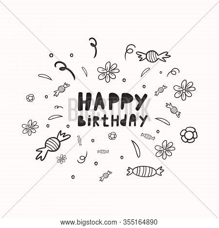 Happy Birthday. Vector Illustration In Doodle Style. Birthday Design. Birthday Card. Happy Birthday