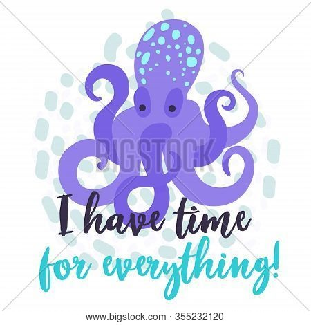 Cute Octopus Vector Illustration For Printing On Textiles, Cards, Clothes. Beautiful Sea Creature An