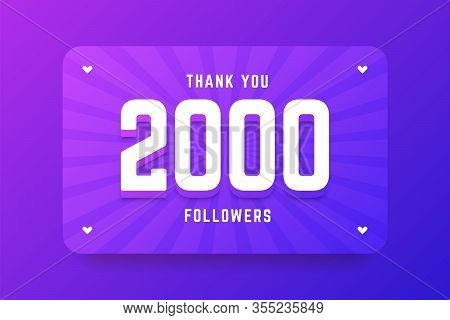 2000 Followers Illustration In Gradient Violet Style. Vector Illustration For Celebrating Number Of