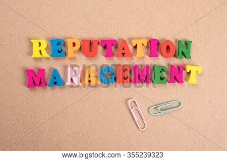 Reputation Management. Business, Survey, Marketing And Advertising Concept. Ext From Colorful Wooden