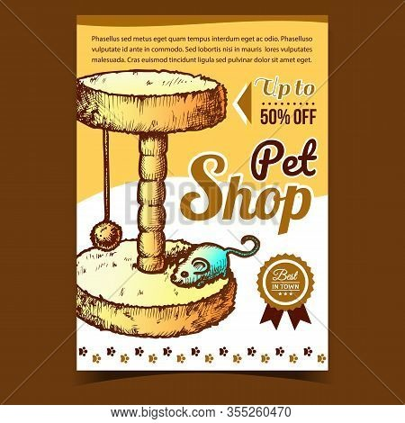 Pet Shop Cat Accessory Advertising Poster Vector. Domestic Scratcher Cat Claw Sharpener With Mouse T