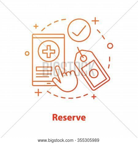 Reserve Concept Icon. Make Reservation Idea Thin Line Illustration. Online Shopping. Goods Choosing.