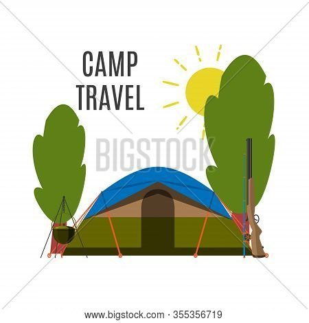 Campsite Place In Forest Vector Illustration. Camping Landscape With Tent Isolated On White. Summer
