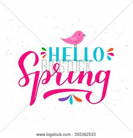 Hello Spring Calligraphy Lettering Isolated On White. Inspirational Seasonal Quote Typography Poster