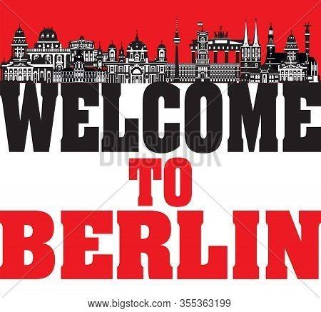 Vector Illustration Of Main Landmarks Of Berlin. Welcome To Berlin Vector Illustration Isolated On W