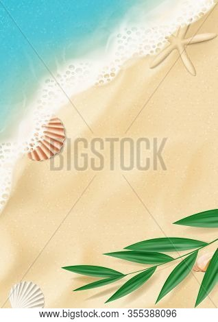 Summer Flyer With Top View On Beach. Top View On Ocean Beach With Soft Waves And Tropical Leaf. Beau