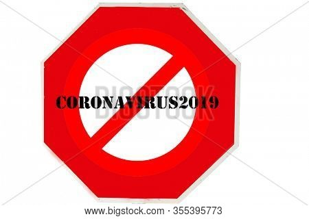 Coronavirus19. Coronavirus Stop Sign. Red USA Stop Sign with STOP CORONAVIRUS19 information. Isolated on white.International NO Symbol on a Red Stop Sign with Coronavirus2019 text.