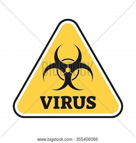 Virus Infection Outbreak Sign Vector Illustration. Corona Covid-19 Pandemic Caution Warning. Bio-haz