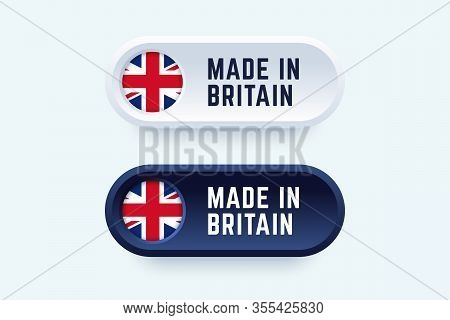 Made In Britain. Vector Sign In Two Color Styles With National Britain Flag For National Products An