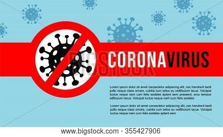 Corona Virus Banner , Poster Template. 2019-ncov. Corona Virus In Wuhan, China, Global Spread, And C