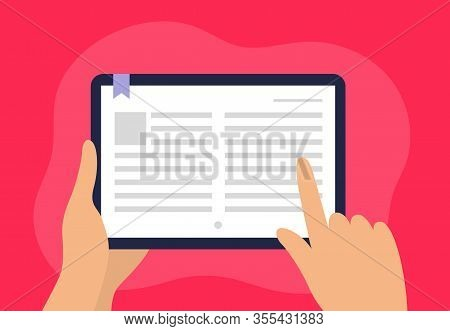 Human Reading A Book Using Apps On A Tablet. Finger Turning Page On E-book. Flat Vector Can Be Used