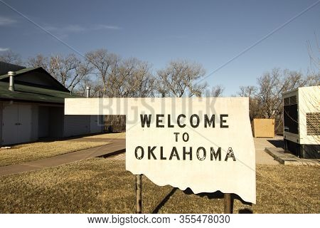 Welcome To Oklahoma. Welcome Sign On The Border Of Oklahoma And Texas In The Usa.