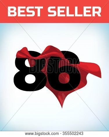 Arabic Number Eighty Six In The Red Cloak Of The Winner Of The Super Hero. - Vector