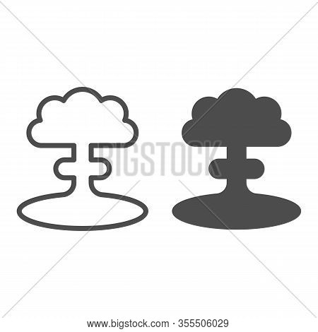 Nuclear Explosion Line And Solid Icon. Atomic Bomb Bang, Mushroom Shape Toxic Cloud Symbol, Outline