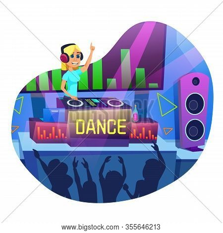 Advertising Banner In Written Dance Cartoon Flat. Flyer Fun Club Dance Party And Dj. Girl Works In N