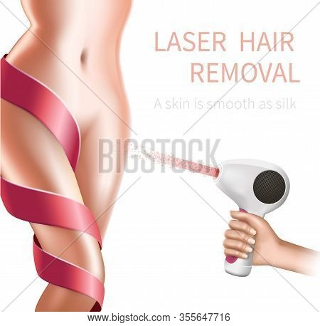 Female Hand Hold Working Laser Epilator At Young Woman Perfect Hairless Body With Lace On Leg And Sm