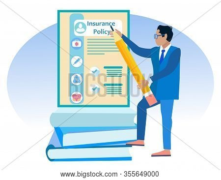 Man With Pencil In Hands Near Insurance Policy And Books. Vector Illustration. Reliable Protection.