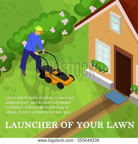 Vector Illustration Launcher Of Your Lawn, Cartoon. Man Works With Lawnmower Plot Near House. Flat B