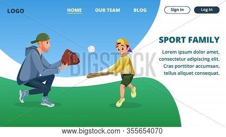 Sport Family Game Banner. Cartoon Dad And Son Play American Baseball. Man Teaching Catch, Boy Traini