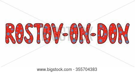 Rostov-on-don City: Red Bordo Lettering Text Design With Decor - Vector Illustration Lettering