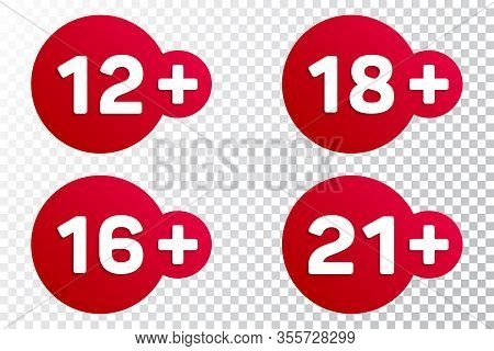12, 16, 18, 21 Plus Years Old Signs Vector Set. Adults Content Icons. 12, 16, 18, 21 Plus Age Restri