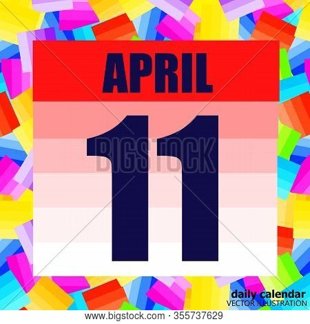 April 11 Icon. For Planning Important Day. April 11 Illustration. Banner For Holidays And Special Da