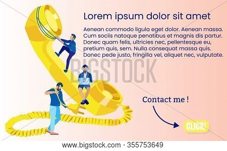 Informational Poster Contact Generation Cartoon. Banner Employees Do Job Well. Team Work On Implemen