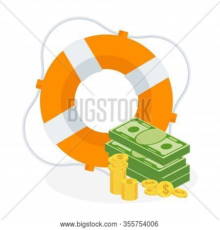 Bundle Of Money And Stack Of Coins In Lifebuoy. Dollars In Ring Buoy. Rescue Of Money. Insurance Pol