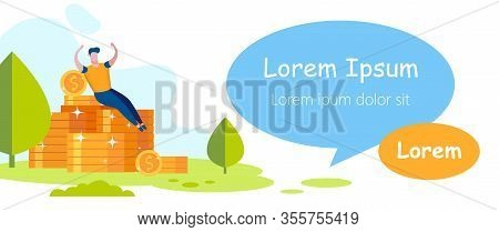Inscription On White Background. Man Rejoices Profit Pile. Stacks Coins On Grass. Man Sits On Stack