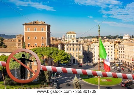 Coronavirus In Rome, Italy. Italy Coronavirus Covid-19 World Outbreak Concept. Piazza Venezia, View