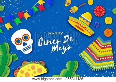 Cinco De Mayo Banner. Mexican Skull And Tacos. Succlents And Maracas. Poncho And Flags. Blue Backgro