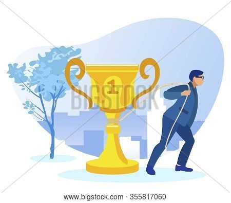 Man In Blue Business Suit And Glasses, Struggling For Success, Dragging Huge Golden Champion Cup Lik