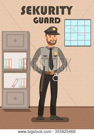 Security Guard In Uniform Flat Poster Template. Policeman, Police Officer In Department Cartoon Char