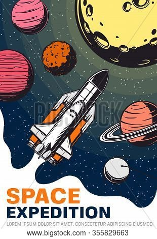 Rocket In Space With Planets And Satellite, Galaxy And Universe Travel Vector Design. Spaceship Or S