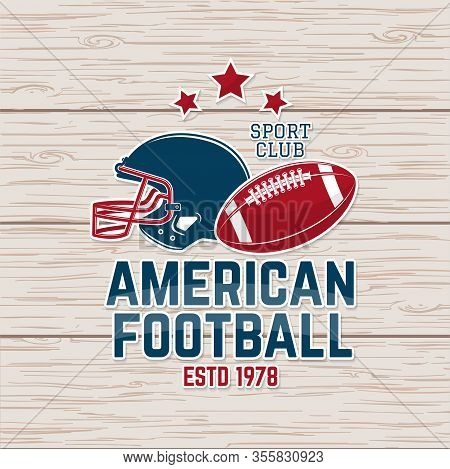 American Football Or Rugby Club Sticker, Patch. Vector Illustration. Concept For Shirt, Logo, Print,
