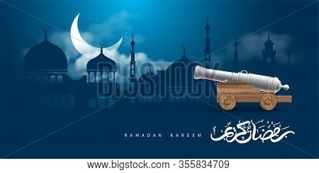 Ramadan Kareem Celebration. Ancient Cannon On Evening Background With Cityscape Silhouette With Mosq