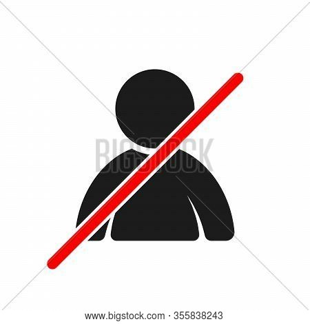 Ban Of People. Prohibited To Humans. No Entry Sign. No People - Red Sign. Vector Illustration.